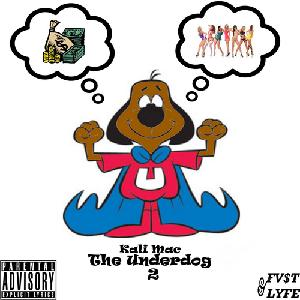 Kali Mac The Underdog