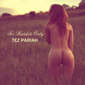 Tez Pariah