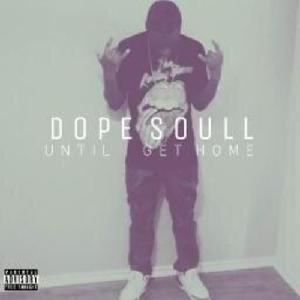 dope soull