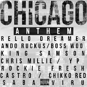 chicago anthem rello dreamer