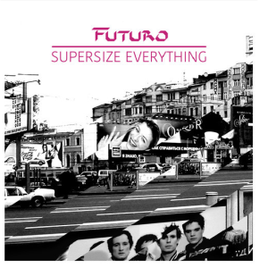 supersize Everything Futuro
