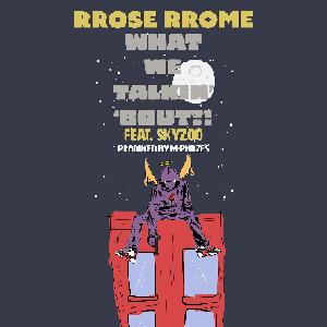 rrose rrome