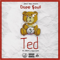New Track! Ted - Dope Soull (ft. Zayvionn & MDA)