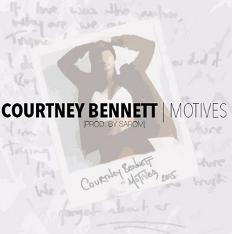 Courtney Bennett Motives