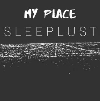 My Place sleeplust