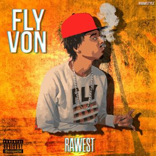 Fly Von Rawest mixtape