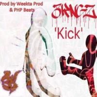 New Track: Kick - 3KNGZ