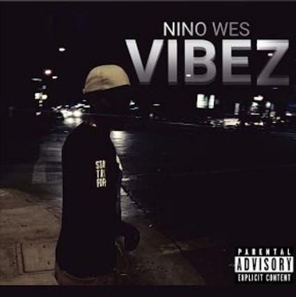 nino-wes-vibez
