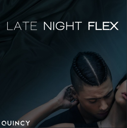quincy-late-night-flex