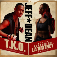 Song of the Day: TKO - Jeff Dean (ft. La'Britney)