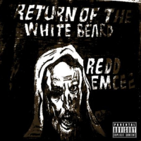 Mixtape Review: Return of the White Beard - Redd Emcee