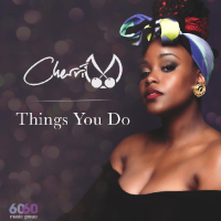 New Track: Things You Do - Cherri V