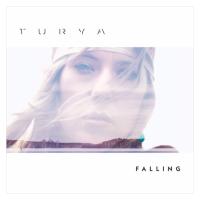 New Track: Falling - Turya