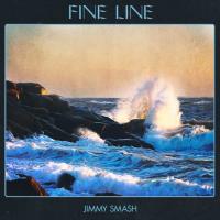 New Track: Fine Line - Jimmy Smash