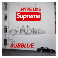 New Track: Hype Like Supreme - Sub Blue