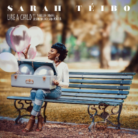 New Track: Like A Child - Sarah Téibo