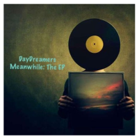 EP Review: Meanwhile: The EP - DayDreamers