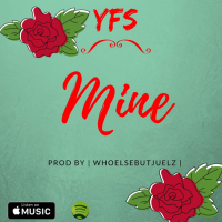 New Track: Mine - YFS