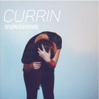New Track: Sunshine - Currin