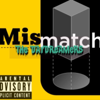 New Track: Mismatch - The DayDreamers