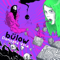 EP Review: Damaged Vol.2 - Bülow