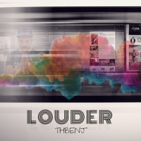 New Track: Louder - ThBenj