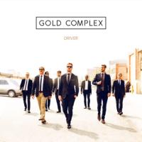 Premiere: Driver (single) - Gold Complex