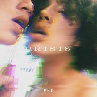 EP Review: Crisis - Phé