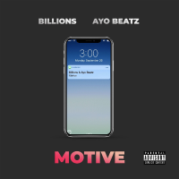 Song of the Day: Motive - Billions x Ayo Beats