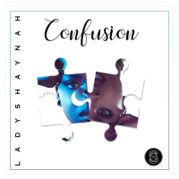 Song of the Day: Confusion - Lady Shaynah