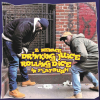 Album Review: 2 Menace Drinking Juice Rolling Dice in Flatbush - Dice Cannon