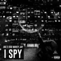 New Track: I Spy - OSO Wavey Jay & Arz