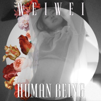 Song of the Day: Human Being - Wei Wei