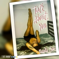 Natalie Carr Drops Brand New Single 'Talk About You'