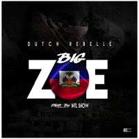 Song of the Day: Big Zoe - Dutch ReBelle