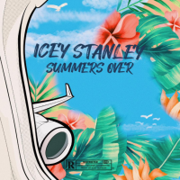 Song of the Day: Summers Over - Icey Stanley