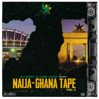 EP Review: Naija-Ghana Tape Vol. 1 - DJ Boat x Kobi Jonz
