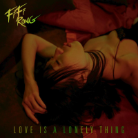 Fifi Rong Reveals Single, 'Love Is A Lonely Thing'