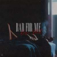 Song of the Day: Bad For Me - REGI FLIH