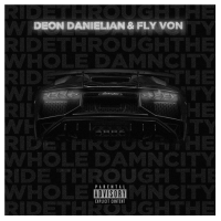Fly Von 'Ride Thru The Whole Damn City' With Latest Banger