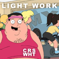 Song of the Day: Light Work - CRSWHT