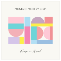 Midnight Mystery Club Released Their Stunning Single, 'Keep A Beat' Today!
