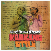 Mr. Williamz & Top Cat Are 'Rocking Style' With Brand New Reggae Joint