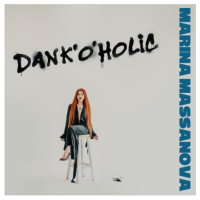 Marina Massanova Releases New Single, Dank'o'holic