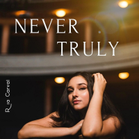 Song of the Day: Never Truly - Ria Carval