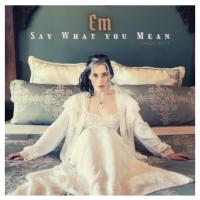 EM Shares Mystical Yet Pop-Friendly Single, 'Say What You Mean'