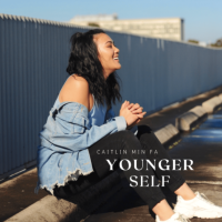 Song of the Day: Younger Self - Caitlin Min Fa