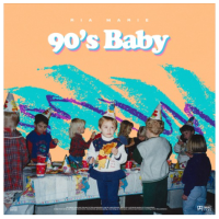 Song of the Day: 90s Baby - Ria Marie
