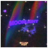 Gillian Heidi Shares Her New Single, 'MoonLight'