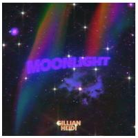 Gillian Heidi Shares Her New Single, 'MoonLight'